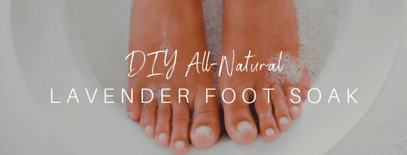 DIY Lavender Foot Soak